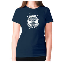 Load image into Gallery viewer, 8 planets, 204 countries, 809 islands, 7 seas, 6.000.000.000+ people, AND I'M SINGLE - women's premium t-shirt - Navy / S - Graphic Gear