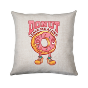 Donut leave me funny food cushion cover pillowcase linen home decor