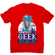 Geek t-rex - men's funny premium t-shirt - Graphic Gear