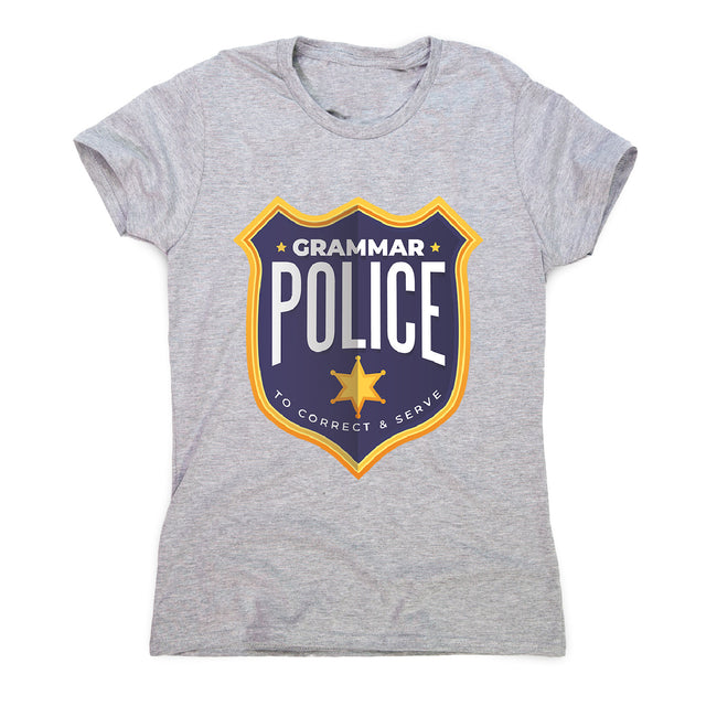 Grammar police badge - women's funny premium t-shirt - Graphic Gear