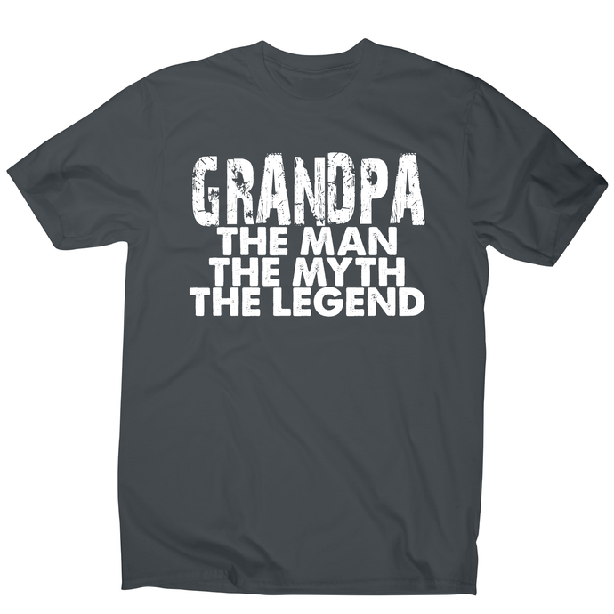 Grandpa the man the legend awesome funny slogan t-shirt men's - Charcoal / S - Graphic Gear