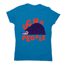 Load image into Gallery viewer, Hedgehog quote - women's funny premium t-shirt - Graphic Gear