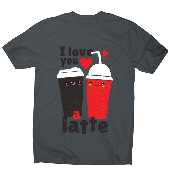 I love you latte - men's funny premium t-shirt - Graphic Gear