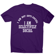 I am not anti-social I am selectively social funny rude t-shirt men's - Graphic Gear