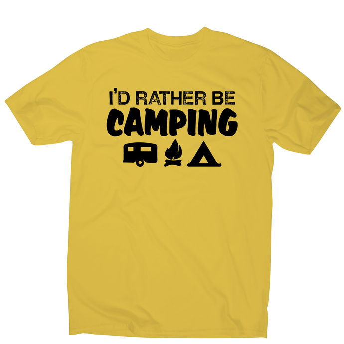 I'd rather be funny outdoor camping t-shirt men's - Graphic Gear