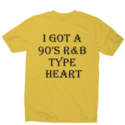 I got a 90 s r&b type heart funny awesome t-shirt men's - Graphic Gear
