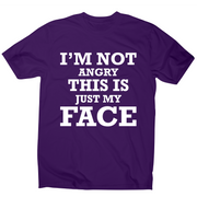 I'm not angry this is just my face funny rude slogan t-shirt men's - Graphic Gear