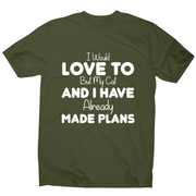 I would love to but my cat and I have already made plans funny t-shirt men's - Graphic Gear