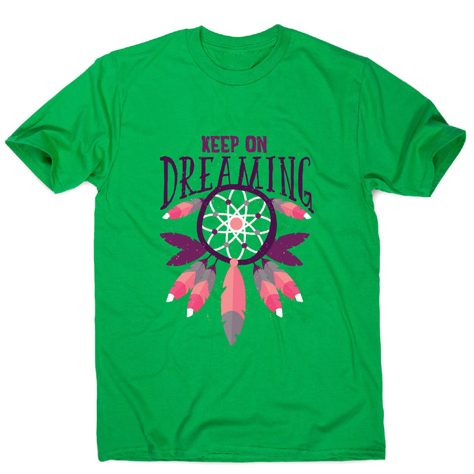 Keep on dreaming - motivational men's t-shirt - Green / S - Graphic Gear