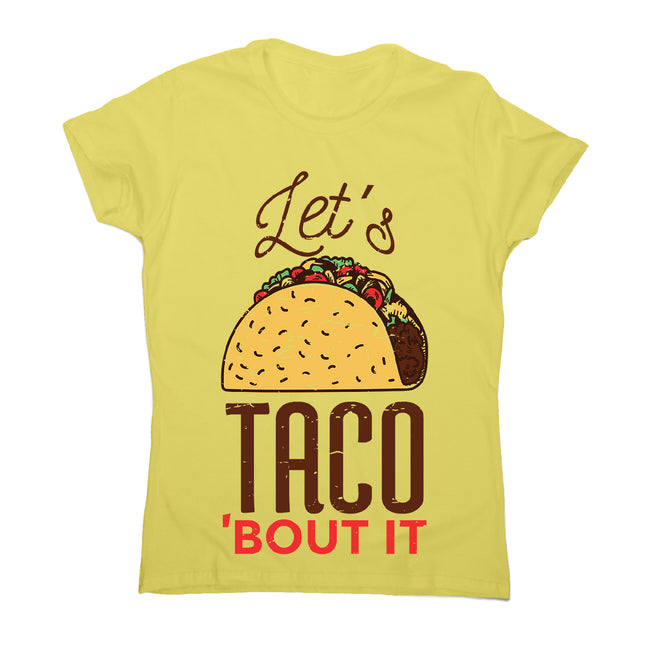 Let's taco - women's funny premium t-shirt - Graphic Gear