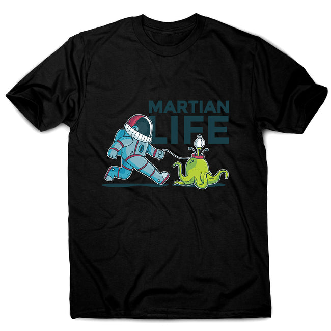 Life on mars - men's funny illustrations t-shirt - Graphic Gear