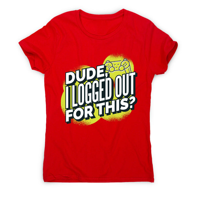 Logged out gamer - women's t-shirt - Red / S - Graphic Gear