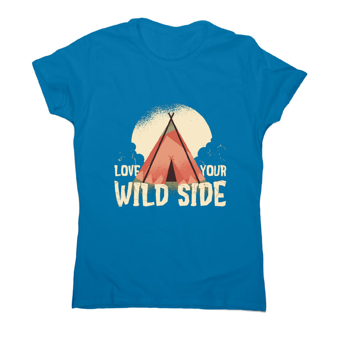 Love your wild side - outdoor camping women's t-shirt - Sapphire / S - Graphic Gear