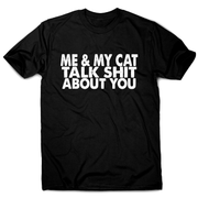Me & my cat talk funny offensive rude t-shirt men's - Graphic Gear