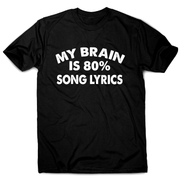 My brain is 80% funny music t-shirt men's - Graphic Gear