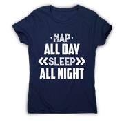 Nap all day sleep all night funny lazy slogan t-shirt women's - Graphic Gear