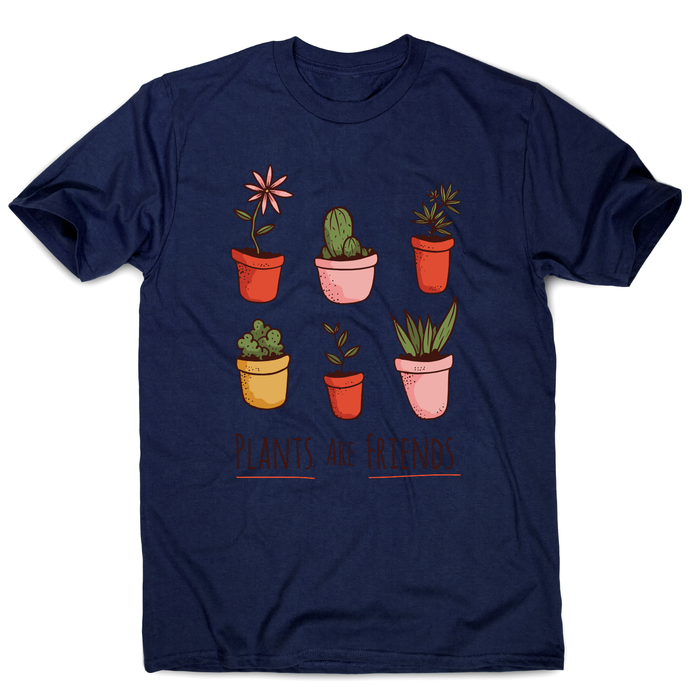 Plants are friends awesome t-shirt men's