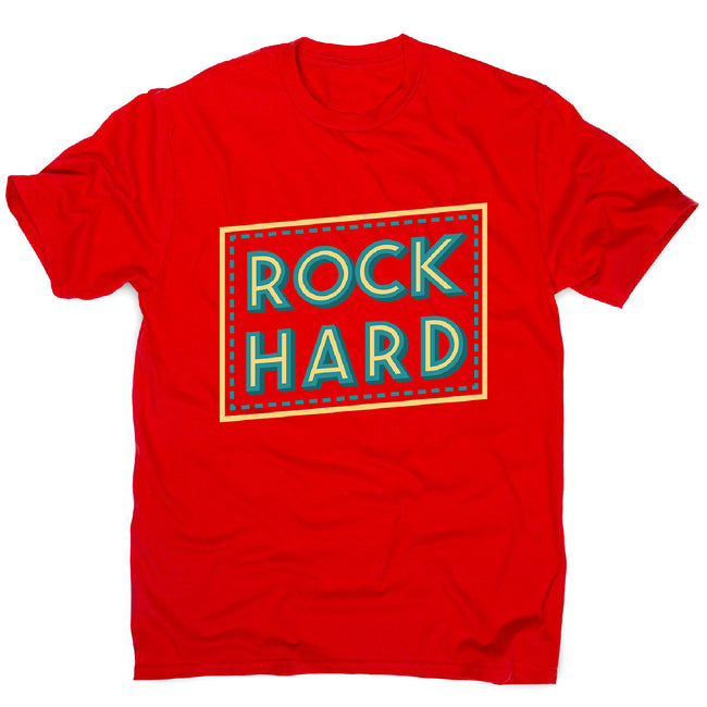 Rock hard - men's music festival t-shirt - Graphic Gear