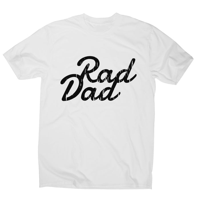 Rad dad - funny men's t-shirt - Graphic Gear