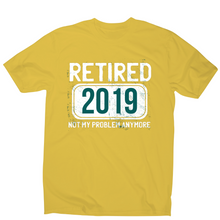 Load image into Gallery viewer, Retirement funny quote t-shirt men's - Graphic Gear