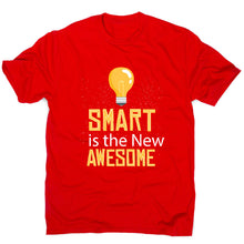 Load image into Gallery viewer, Smart is awesome - men's funny premium t-shirt - Graphic Gear