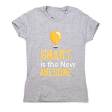 Load image into Gallery viewer, Smart is awesome - women's funny premium t-shirt - Graphic Gear