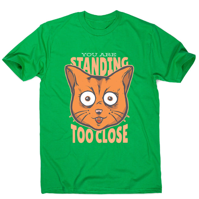 Stand close - men's funny premium t-shirt - Graphic Gear