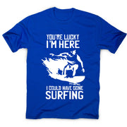 Surf quote t-shirt - men's funny premium t-shirt - Graphic Gear