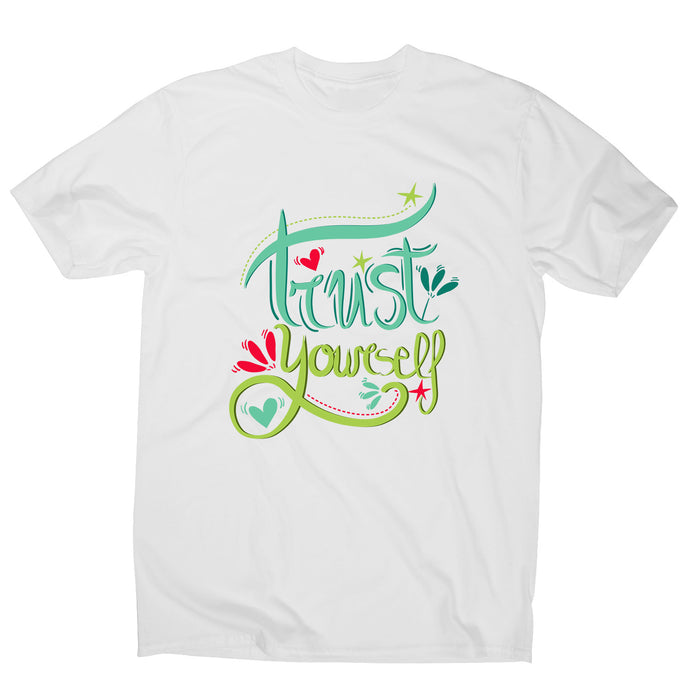 Trust yourself - men's motivational t-shirt - White / S - Graphic Gear
