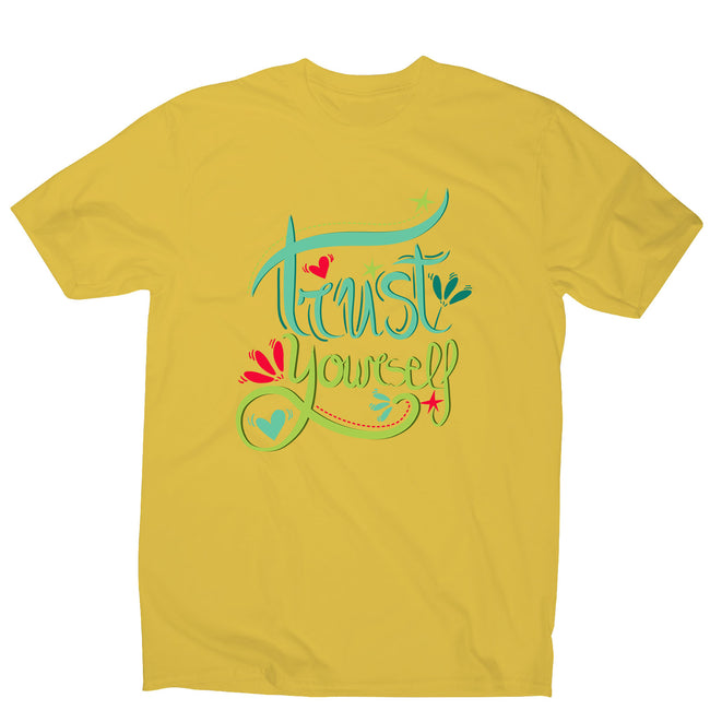 Trust yourself - men's motivational t-shirt - Graphic Gear