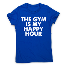 Load image into Gallery viewer, This gym is my happy hour awesome workout t-shirt women's - Graphic Gear
