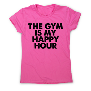 This gym is my happy hour awesome workout t-shirt women's - Graphic Gear