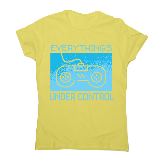 Under control - women's funny premium t-shirt - Graphic Gear