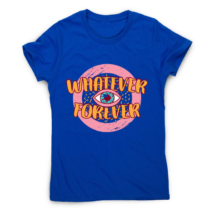 Whatever retro quote - women's funny premium t-shirt - Blue / S - Graphic Gear
