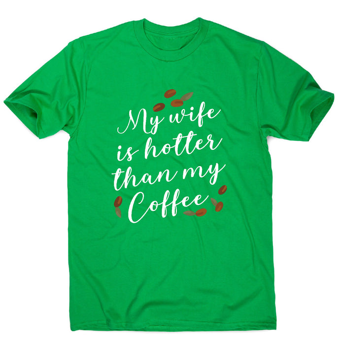 Wife coffee - funny men's t-shirt
