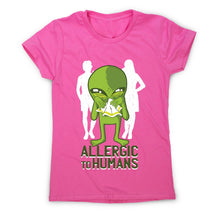 Load image into Gallery viewer, Allergic to humans - funny rude women's t-shirt - Graphic Gear