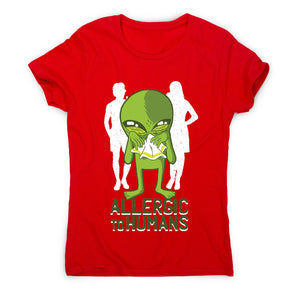 Allergic to humans - funny rude women's t-shirt - Graphic Gear