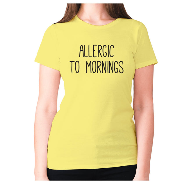 Allergic to Mornings - women's premium t-shirt - Graphic Gear