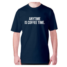 Load image into Gallery viewer, Anytime is coffee time - men's premium t-shirt - Graphic Gear