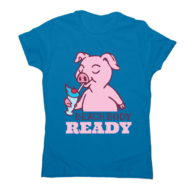 Beach body - women's funny premium t-shirt - Graphic Gear