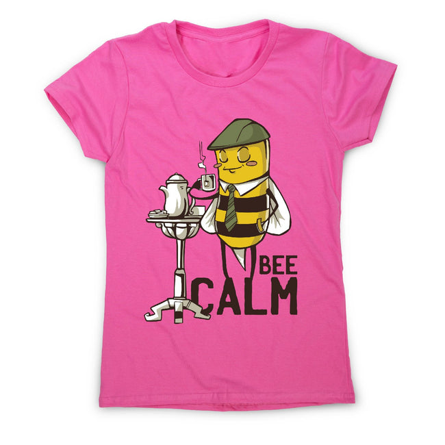 Bee calm - women's funny premium t-shirt - Graphic Gear