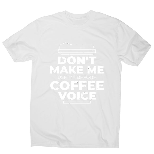 Before coffee voice - men's funny premium t-shirt - Graphic Gear