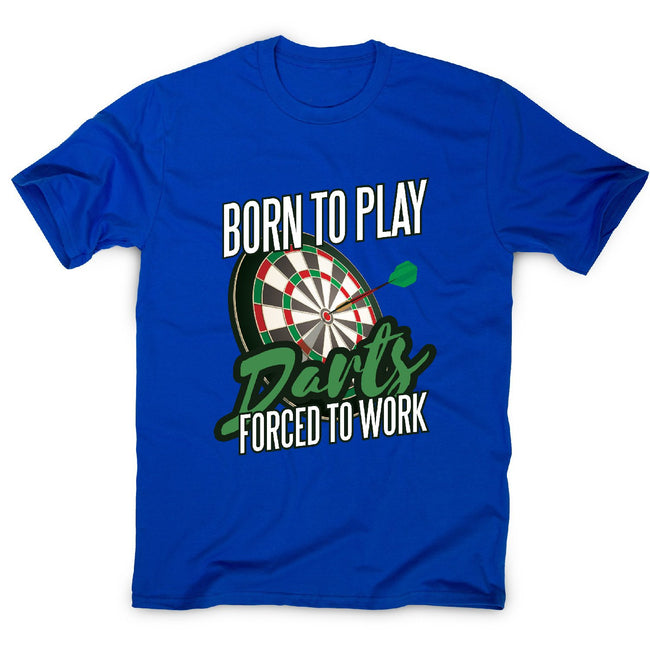 Born to play darts - men's funny premium t-shirt - Graphic Gear