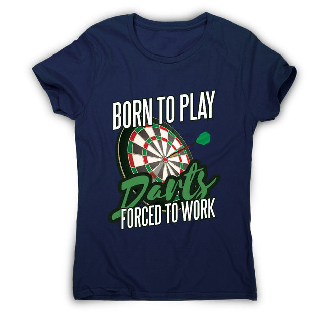 Born to play darts - women's funny premium t-shirt - Graphic Gear