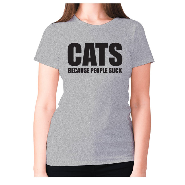 Cats because people suck - women's premium t-shirt - Graphic Gear