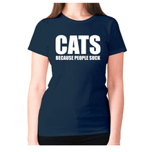 Load image into Gallery viewer, Cats because people suck - women's premium t-shirt - Graphic Gear