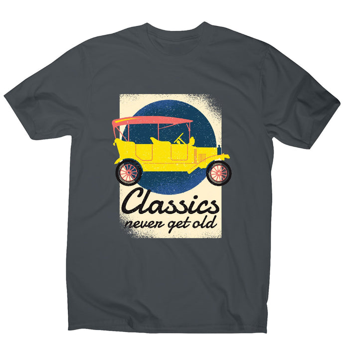 Classics never get old - car driving men's t-shirt - Graphic Gear