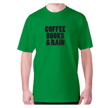 Load image into Gallery viewer, Coffee books and rain - men's premium t-shirt - Graphic Gear