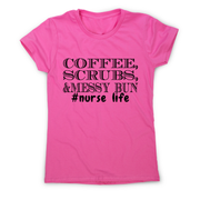 Coffee scrubs &messy bun - funny lazy t-shirt women's - Graphic Gear