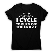 Cycle to burn off funny cycling biking t-shirt women's - Graphic Gear